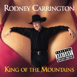 Rodney Carrington - King of the Mountains (Parental Advisory)