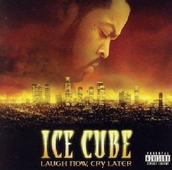 Ice Cube - Laugh Now, Cry Later (Parental Advisory)
