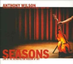 Anthony Wilson - Seasons: Live At The Metropolitan Museum Of Art