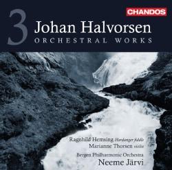 Johan Halvorsen - Halvorsen: Orchestral Works Vol 3
