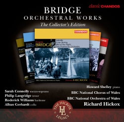 BBC National Orchestra Of Wales - Bridge Orchestral Works: The Collector's Edition
