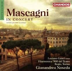 Luciano Ganci - Mascagni: In Concert