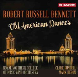 Royal Northern College of Music Wind Orchestra - Bennett: Old American Dances