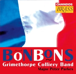Grimethorpe Colliery - French Bonbons