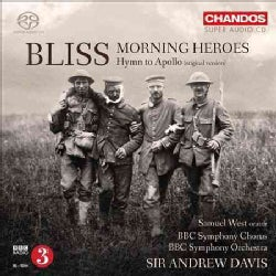 Arthur Bliss - Bliss: Morning Heroes/Hymn to Apollo
