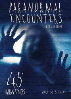 Paranormal Encounters Collection: Vol. 2: 45 Hauntings (DVD)