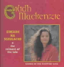 Eilidh Mackenzie - Raiment Of The Tale