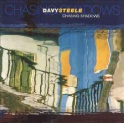 Davy Steele - Chasing Shadows
