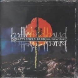 Battlefield Band - Rain Hail Or Shine