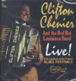 Clifton Chenier - Live at Long Beach and San Francisco