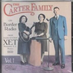 Carter Family - On Border Radio 1939: Vol. 1