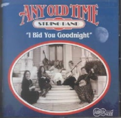 Any Old Time String - I Bid You Goodnight