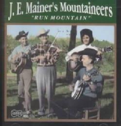 J.E. Mainer - Run Mountain