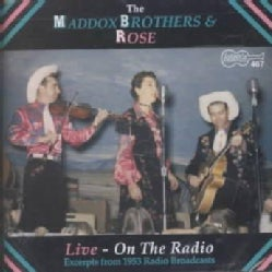 Maddox Brothers/Rose - Live on the Radio