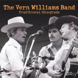 The Vern Williams Band - Traditional Bluegrass