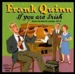 Frank Quinn - If You Are Irish