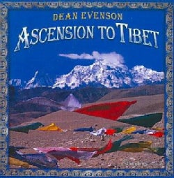 Dean Evenson - Ascension to Tibet