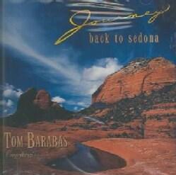 Tom Barabas - Journey Back to Sedona