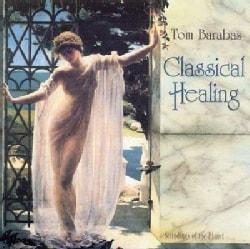 Tom Barabas - Classical Healing
