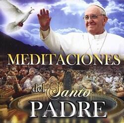 Various - Meditaciones Del Santo Padre