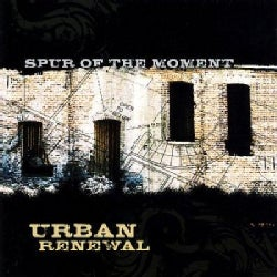 Spur Of The Moment - Urban Renewal