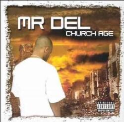 Mr. Del - Church Age