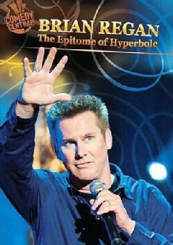 Brian Regan: The Epitome Of Hyberbole (DVD)