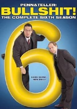 Penn & Teller: Bullshit!: The Complete Sixth Season (DVD)