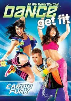 So You Think You Can Dance Get Fit: Cardio Funk (DVD)
