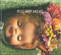Red Red Meat - Bunny Gets Paid (Deluxe Edition)