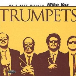 Mike Vax - Trpts-Trumpets