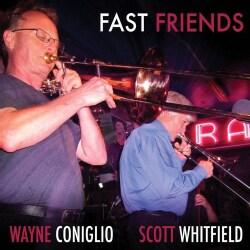 Wayne Coniglio - Fast Friends