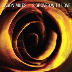 Jason Miles - 2 Grover with Love
