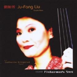 JU-FANG LIU - FISHERMAN'S SONG