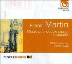 Rias-Kammerchor - Martin: Messe Pour Double Choeur