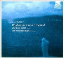 Werner Gura - Schubert: Willkommen Und Abschied