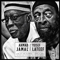 Ahmad Jamal - Live at the Olympia: June 27, 2012: Ahmad Jamal and Yusef Lateef