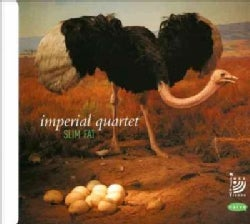 Imperial Quartet - Slim Fat