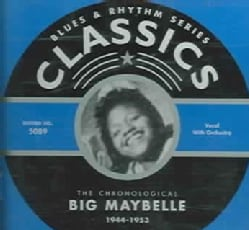Big Maybelle - 1944-1953