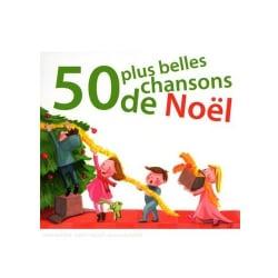50 PLUS BELLES CHANSONS DE NOEL - 50 PLUS BELLES CHANSONS DE NOEL