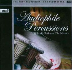 Gabrielle & The Mirrors Roth - Audiophile Percussions
