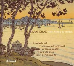 Jean Cras - Cras: Flute, Harp and Strings