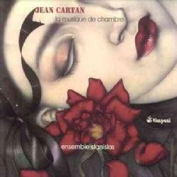Jean Cartan - Cartan: Chamber Music