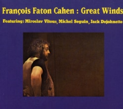 Francois Cahen - Great Winds
