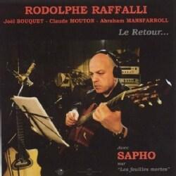Rodolphe Raffalli - Le Retour Avec Joel Bouquet