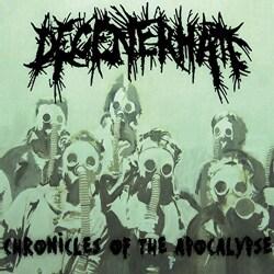 Degenerhate - Chronicles of the Apocalypse