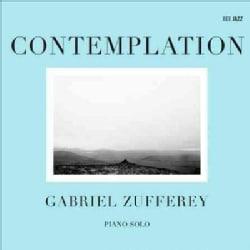 Gabriel Zufferey - Contemplation