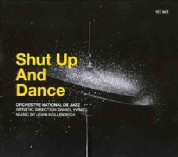 Orchestre National De Jazz - Shut Up and Dance