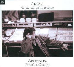 Aromates - Aksak: Melodies from The Southern Balkans
