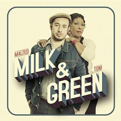 MALTED MILK /TONI GREEN - MILK & GREEN